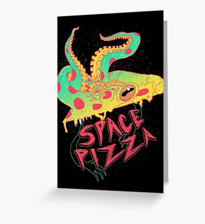 Space Pizza Greeting Card