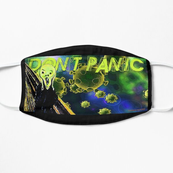 Don't Panic Flat Mask