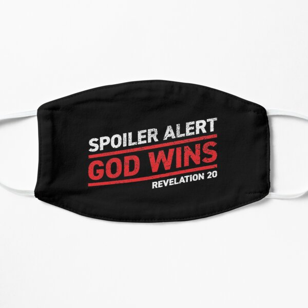Spoiler Alert - God Wins (Dark Background) Mask