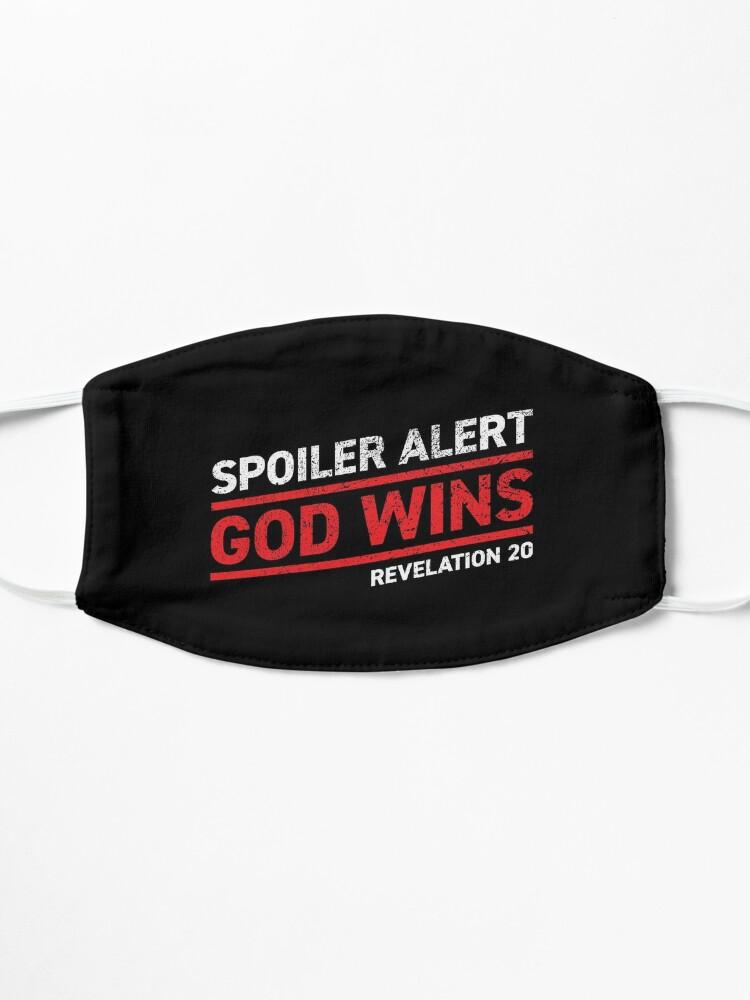 Alternate view of Spoiler Alert - God Wins (Dark Background) Mask