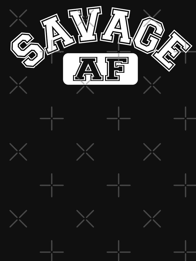 SAVAGE - AF | Unisex T-Shirt
