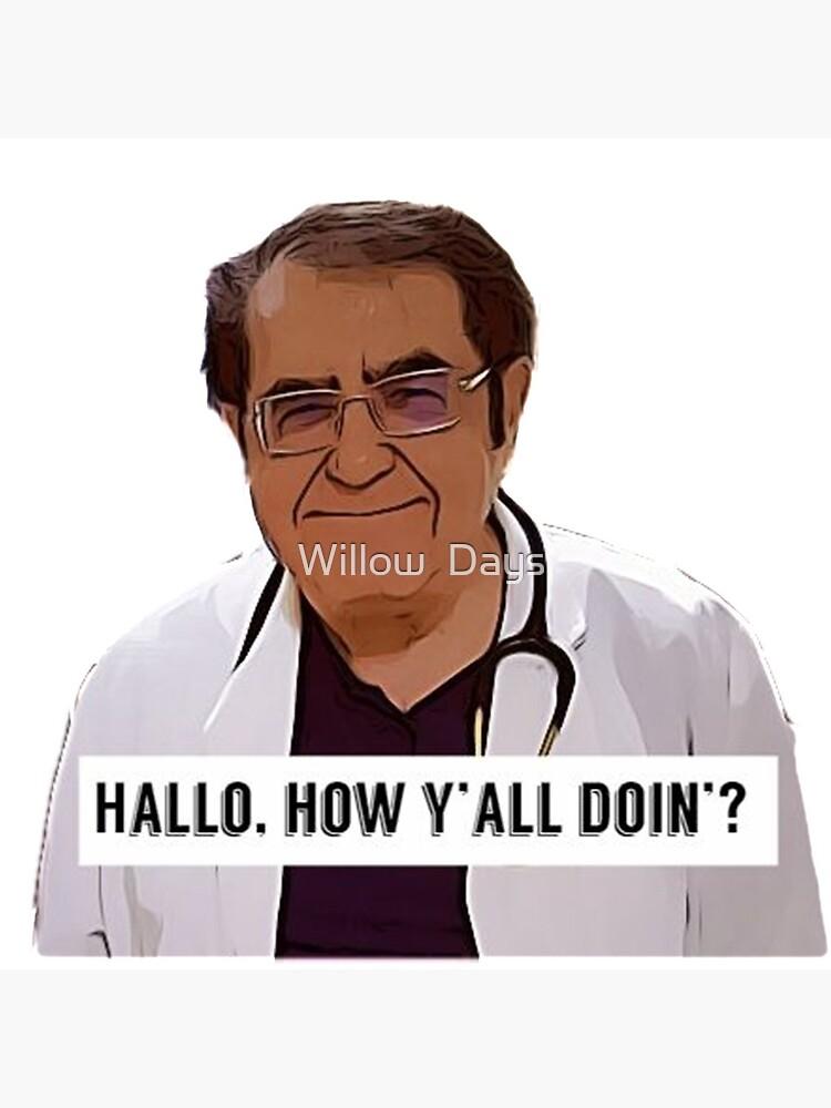 Dr Now - Hallo, how ya all doin, digital artwork by avit1