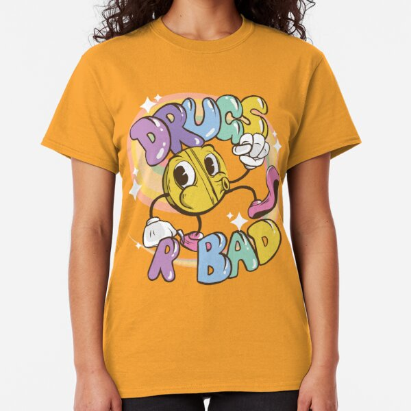 DRUGS ARE BAD Classic T-Shirt