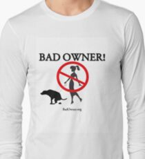 BadOwner Clothes - Sick of the Poo Long Sleeve T-Shirt