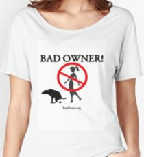 BadOwner Clothes - Sick of the Poo Women's Relaxed Fit T-Shirt