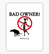 BadOwner Clothes - Sick of the Poo Sticker
