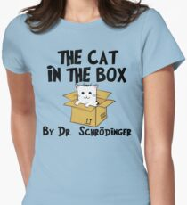 The Cat In The Box By Dr Schrodinger T Shirt Womens Fitted T-Shirt