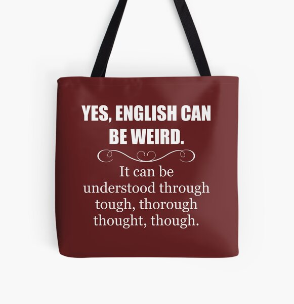 English Teacher Appreciation Gifts - English Can Be Weird - Funny Gift Ideas for English Language Teachers All Over Print Tote Bag
