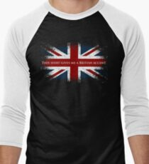 This Shirt Gives Me A British Accent Men's Baseball ¾ T-Shirt