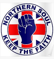 Classic Northern Soul Keep the Faith Poster