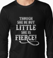 6659942422 Shakespeare Quote Typography - Though She Be ... Long Sleeve T-Shirt