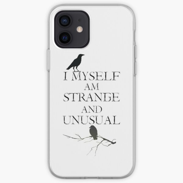 I Myself Am Strange & Unusual iPhone Soft Case