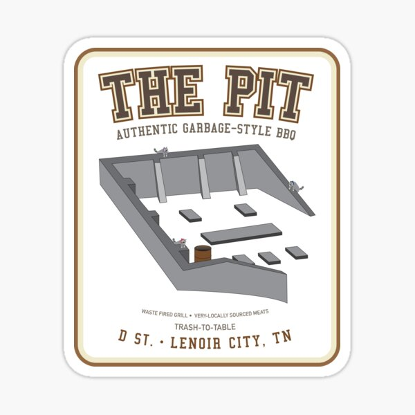 The Pit - Authentic Garbage-Style BBQ • Lenoir City, TN Sticker