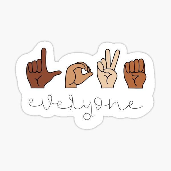 Love Everyone Sticker  Sticker