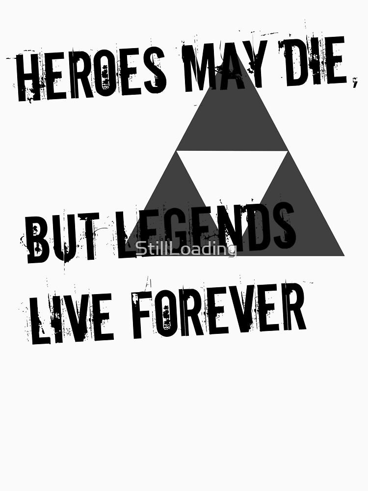 Heroes May Die (Black Text) | Unisex T-Shirt