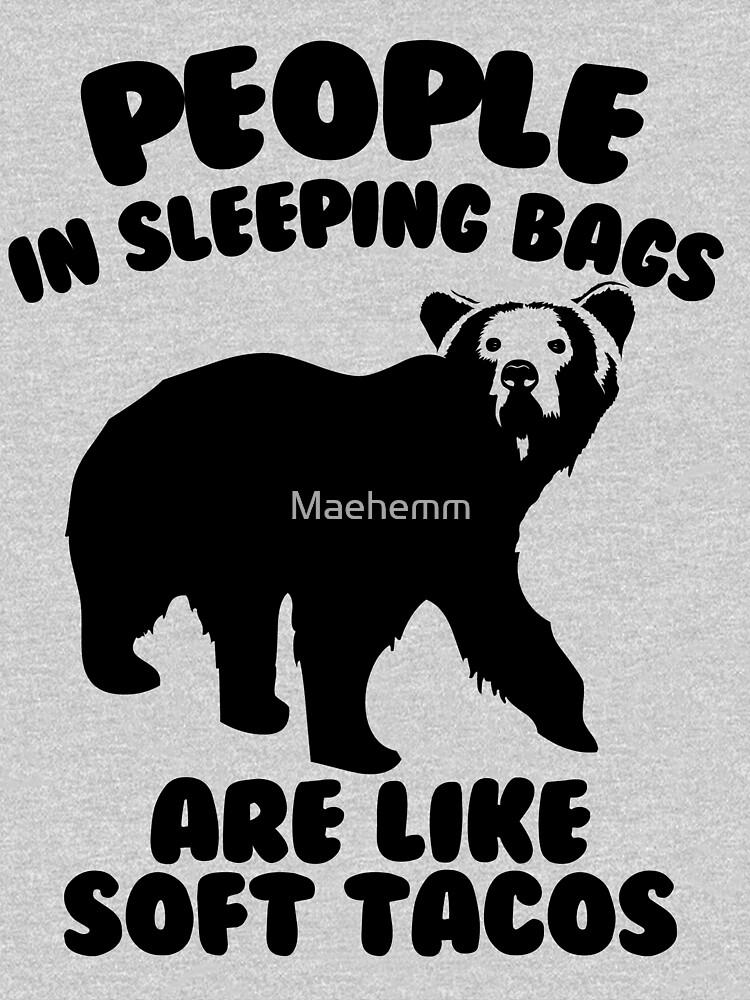 Camping Humor - Bear Food by Maehemm