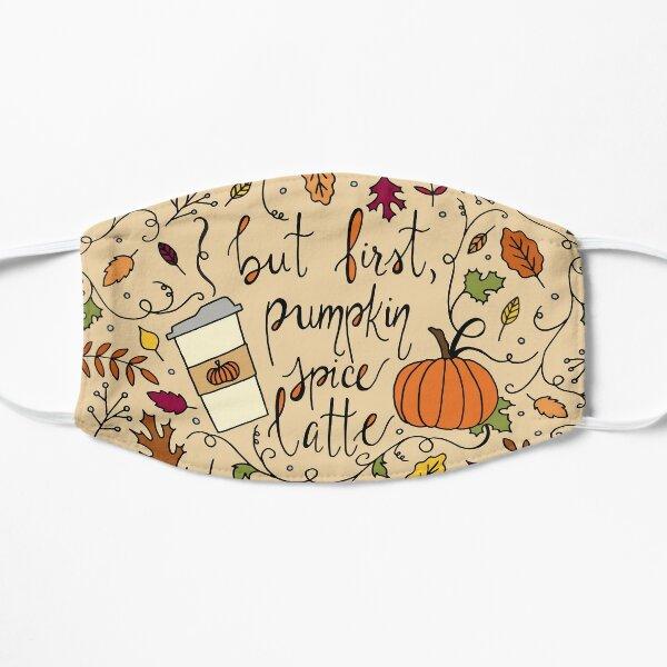 But First, Pumpkin Spice Latte || Fall || Autumn || Lettering Mask