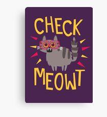 Prüfe Meowt Leinwanddruck