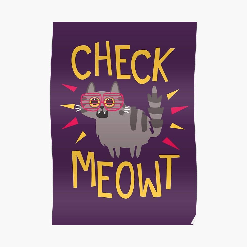 Check Meowt Poster