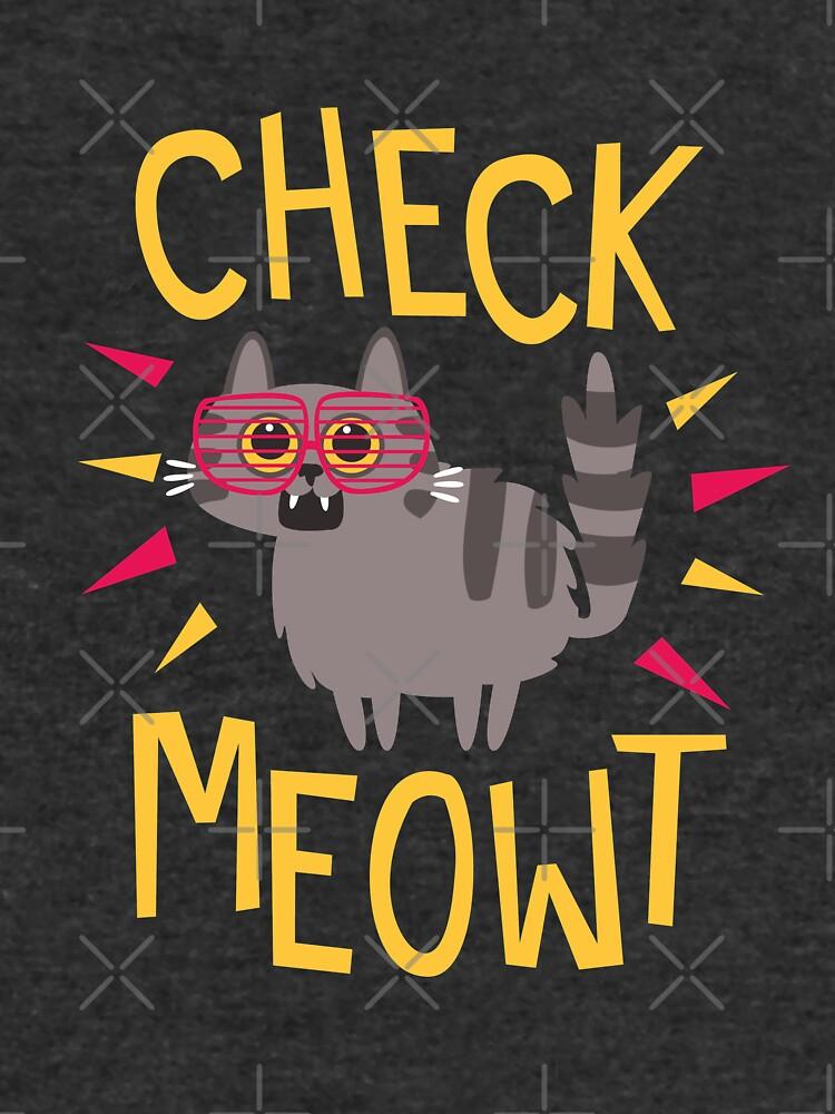 Check Meowt by jaffajam