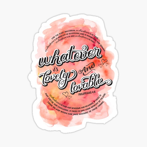 Whatever Bible Verse Philippians 4:8 Sticker
