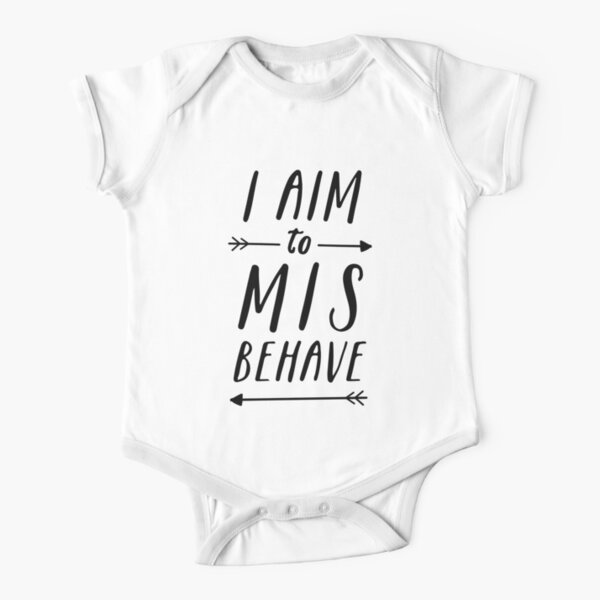 Aim To Misbehave | White Short Sleeve Baby One-Piece