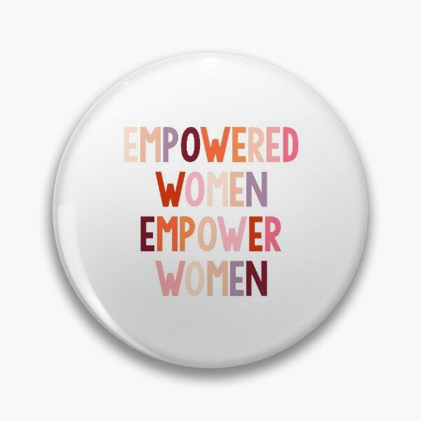 empowered women empower women Pin