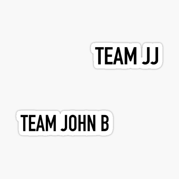 Outer Banks - Team JJ and Team John B - Two in One Sticker