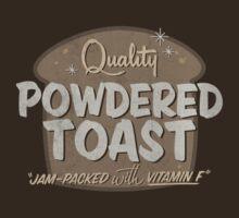 Quality Powdered Toast II | Unisex T-Shirt