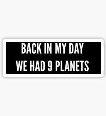 Pluto is gone Sticker