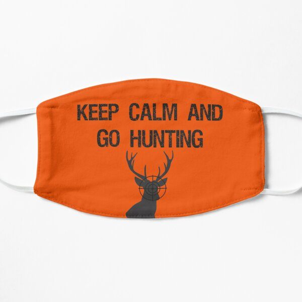 Keep Calm and Go Hunting  Flat Mask