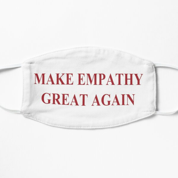 Make Empathy Great Again Empathy Shirts For Empaths Mask