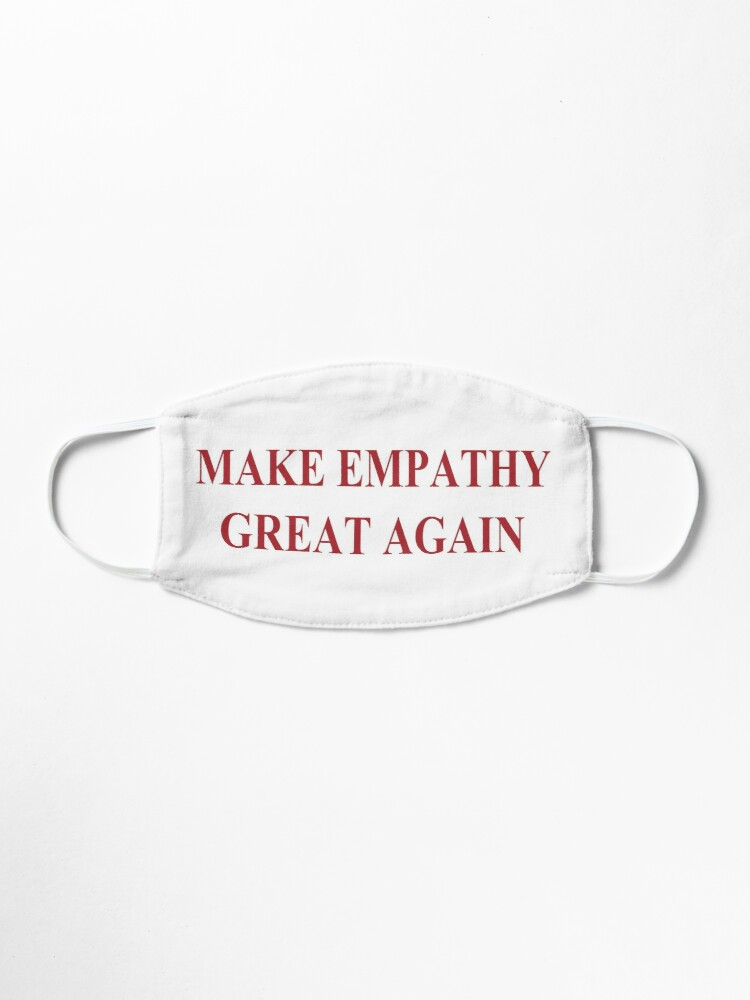 Alternate view of Make Empathy Great Again Empathy Shirts For Empaths Mask