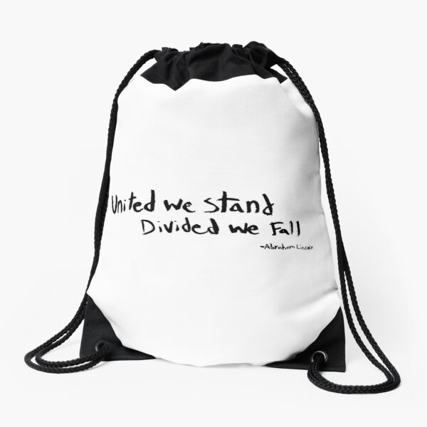 United we Stand, Divided we Fall Drawstring Bag