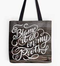 On My Roots Tote Bag