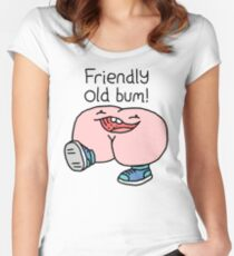 "Willy Bum Bum - ""Friendly Old Bum!"" Women's Fitted Scoop T-Shirt"