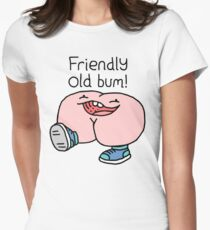 "Willy Bum Bum - ""Friendly Old Bum!"" Women's Fitted T-Shirt"