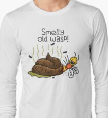 "Willy Bum Bum - ""Smelly Old Wasp!"" Long Sleeve T-Shirt"