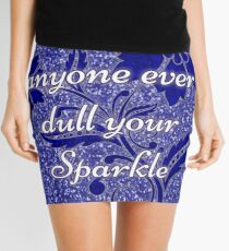 Don't let anyone ever dull your sparkle blue Mini Skirt