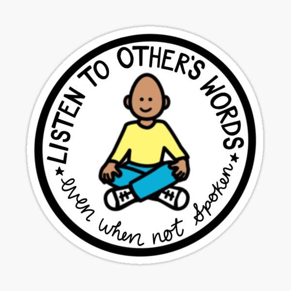 Listen to Other's words!  Sticker