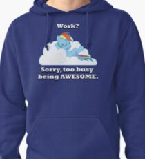 Too busy being awesome Pullover Hoodie