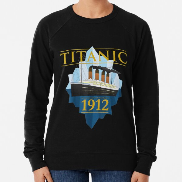 Titanic Sailing Ship Vintage CruisVessel 1912   Lightweight Sweatshirt