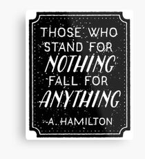 Stand or Fall Quote Metal Print