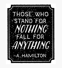 Stand or Fall Quote Photographic Print