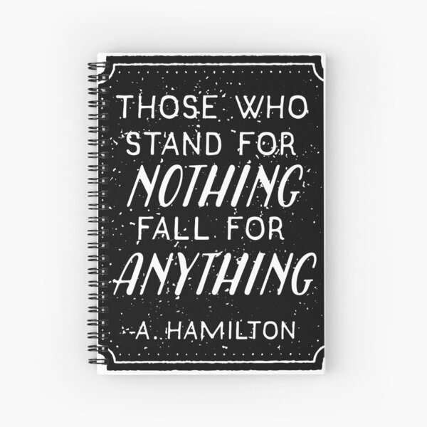 Stand or Fall Quote Spiral Notebook