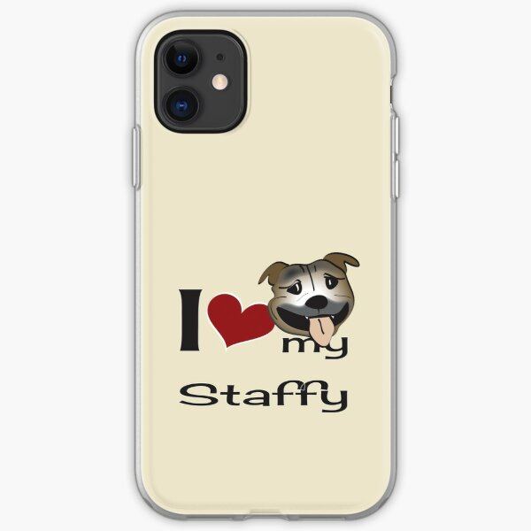 I love my staffy 2 iPhone Soft Case