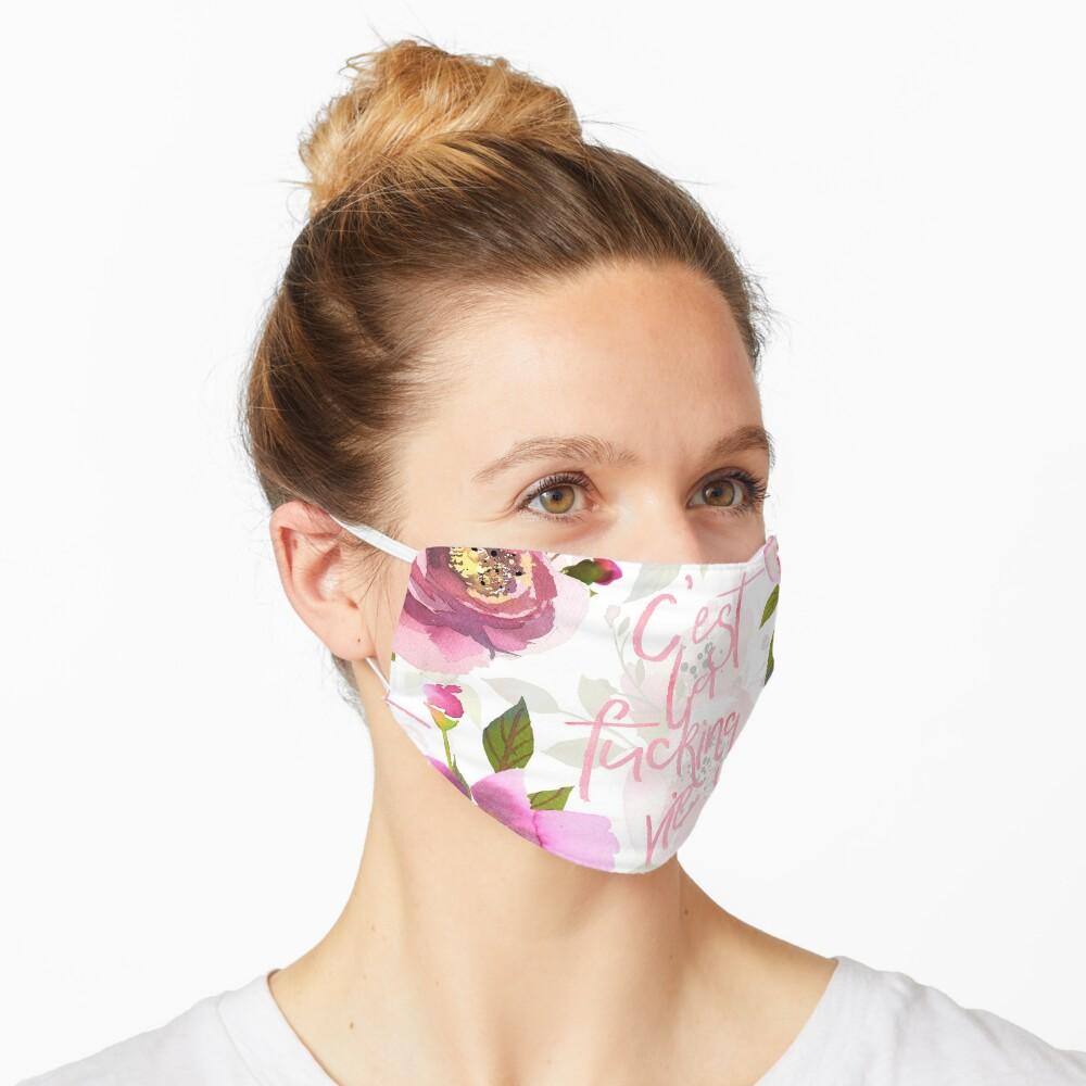 Cest la fucking vie pink floral  Mask