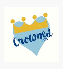 Crowned 2015 Art Print