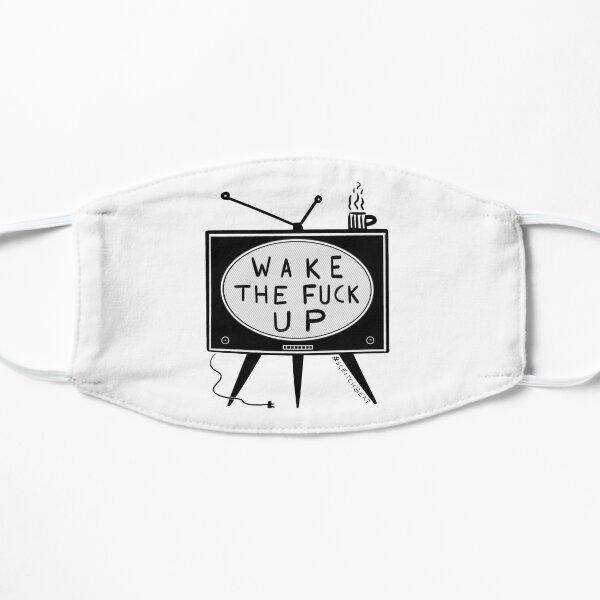 Wake The Fuck Up Flat Mask