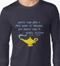 Robin Williams quote Long Sleeve T-Shirt